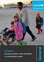 UNICEF Guidance: Including Children with Disabilities in Humanitarian Action