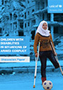 cover of disabilities in armed conflict report