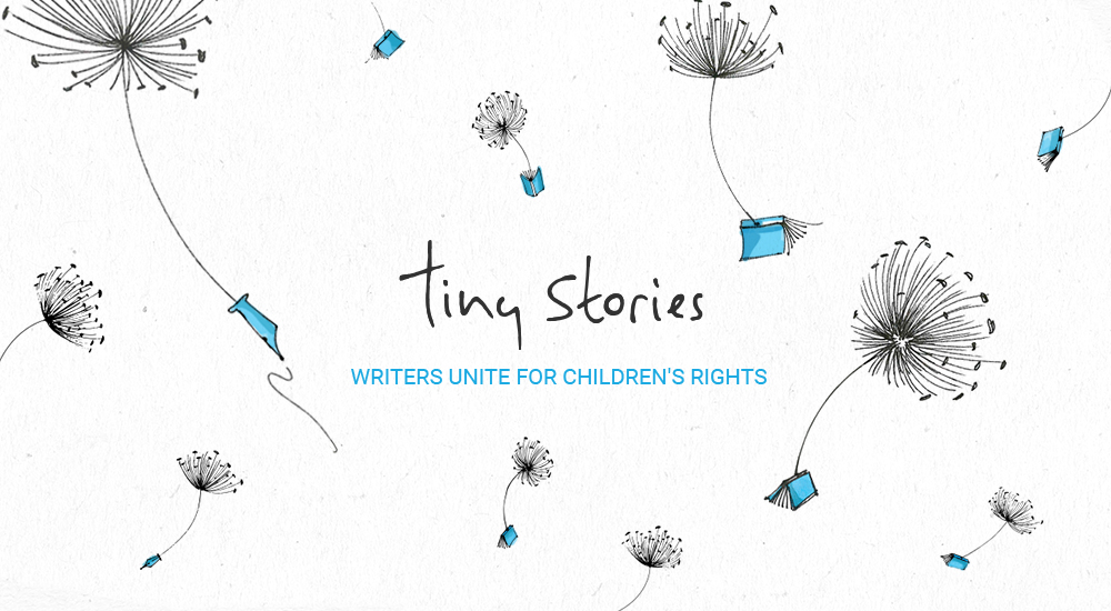 Tiny Stories - Writers unite for children's rights